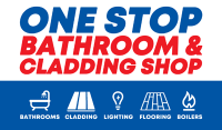 ONE STOP BATHROOM AND CLADDING SHOP LTD