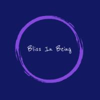 Bliss In Being