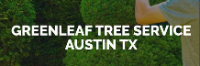 Businesses of Any and All Types GREENLEAF TREE SERVICE in Austin TX
