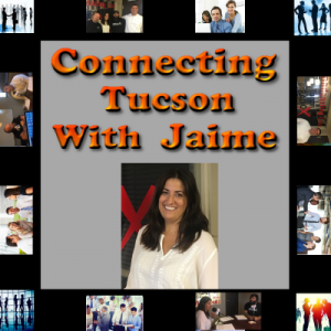 Connecting Tucson with Jamie