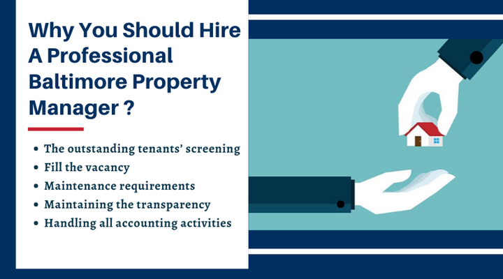 Why You Should Hire A Professional Baltimore Property Manager