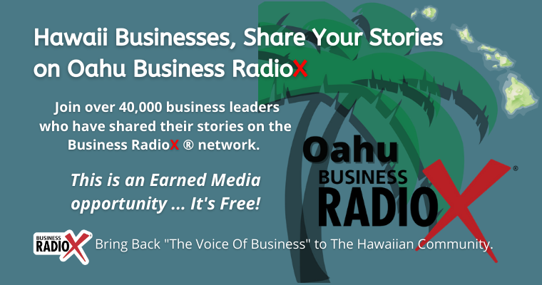Welcome Oahu Business RadioX